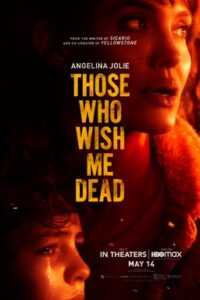Film Poster: THOSE WHO WISH ME DEAD