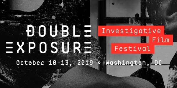 Double Exposure - Investigative FIlm Festival