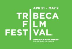 2010 Tribeca Film Festival, April 21 - May2