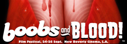 Boobs and Blood Film Festival, 24-26 September 2010